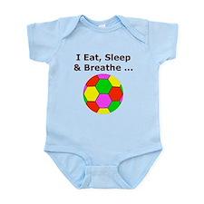 Soccer, Eat, Sleep & Breathe Infant Bodysuit