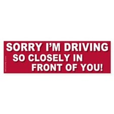 Sorry Tailgater Sticker (Bumper Sticker 10 pk)