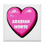 I Love My Arabian Horse Tile Coaster