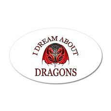 DRAGONS R GOOD 22x14 Oval Wall Peel