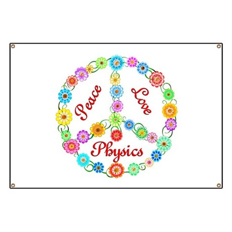 Peace Love Physics Banner