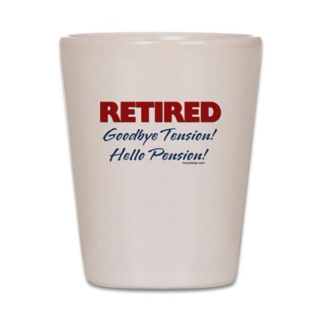 Retired: Goodbye Tension Hell Shot Glass