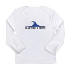Salt of the Earth - Long Sleeve Infant T-Shirt