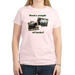 Need A Couple of Bucks Women's Light T-Shirt