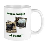 Need A Couple of Bucks Mug