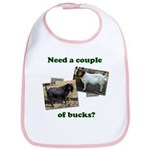 Need A Couple of Bucks Bib