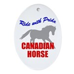 Ride With Pride Canadian Horse Oval Ornament