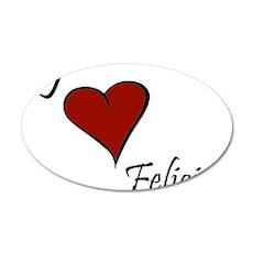 I love Felicia 38.5 x 24.5 Oval Wall Peel