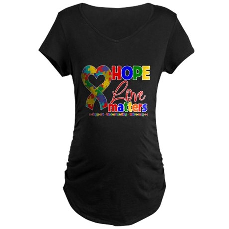 Hope Love Matters Autism Maternity Dark T-Shirt