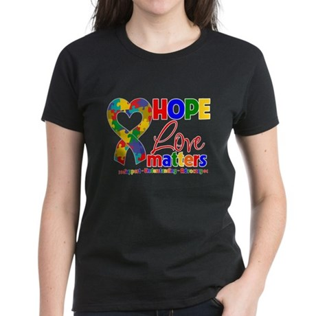 Hope Love Matters Autism Women's Dark T-Shirt