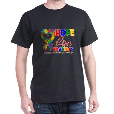 Hope Love Matters Autism Dark T-Shirt