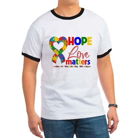 Hope Love Matters Autism Ringer T