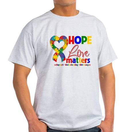 Hope Love Matters Autism Light T-Shirt