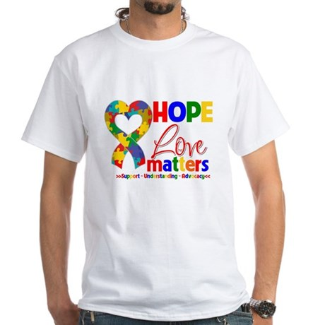 Hope Love Matters Autism White T-Shirt