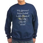 Why Motocross? Sweatshirt (dark)
