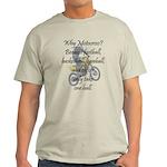 Why Motocross? Light T-Shirt
