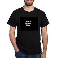 Bro's before Ho's Black T-Shirt