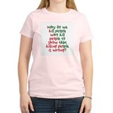 Why Do We Kill People... Women's Pink T-Shirt
