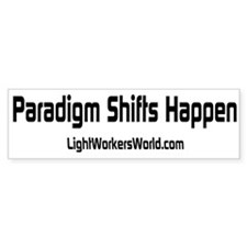 """Paradigm Shifts Happen"" Bumper Bumper Sticker"