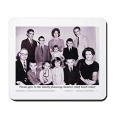 Family planning disaster fund Mousepad