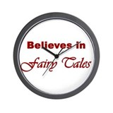 Believes in Fairy Tales Wall Clock