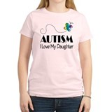 Autism I Love My Daughter T-Shirt