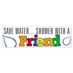 Shower with A Friend Bumper Sticker