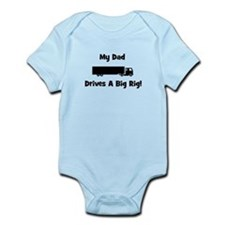 Dad Drives Big Rig! Infant Bodysuit