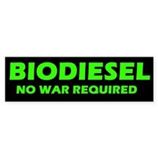 BIODIESEL No War Required (green)