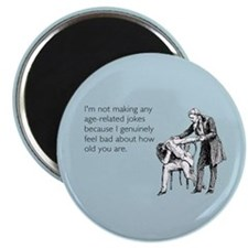 Age Related Jokes Magnet