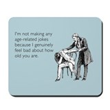 Age Related Jokes Mousepad
