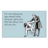 Age Related Jokes Bumper Stickers