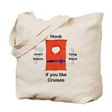 Honk for Cruises Tote Bag