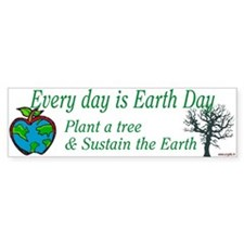 Every day is Earth Day Bumper Bumper Sticker