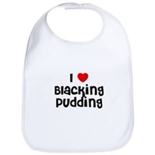 I * Blacking Pudding Bib