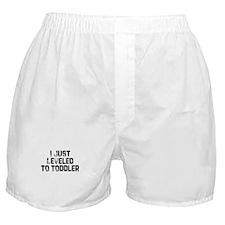 I Just Leveled to Toddler Boxer Shorts