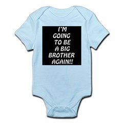 I'm going to be a big brother Infant Bodysuit