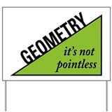 Geometry Yard Sign