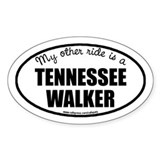 My Other Ride Is A Tennessee Walker Oval Bumper Stickers