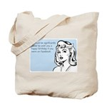 Happy Birthday on Facebook Tote Bag