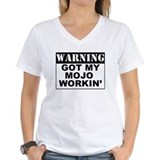 Warning Got My Mojo Working Shirt