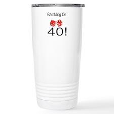 Gambling On 40 Ceramic Travel Mug