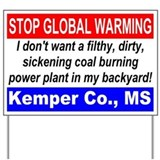 Stop Global Warming in Kemper Yard Sign