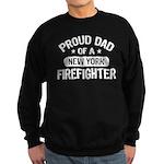 Proud Dad of a New York Firefighter Sweatshirt (da