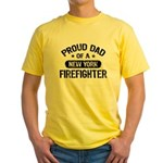 Proud Dad of a New York Firefighter Yellow T-Shirt