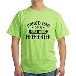 Proud Dad of a New York Firefighter Green T-Shirt