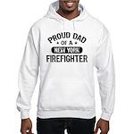 Proud Dad of a New York Firefighter Hooded Sweatsh