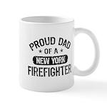 Proud Dad of a New York Firefighter Mug
