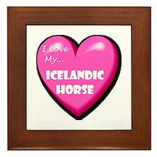 I Love My Icelandic Horse Framed Tile