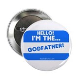 I'm the godfather Button